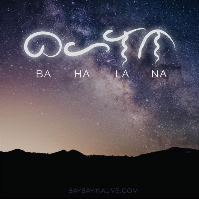 Bahala Na | Baybayin Alive