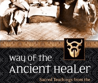 Way of the Ancient Healer: Sacred Teachings from the Philippine Ancestral Traditions, by Virgil J. Mayor Apostol