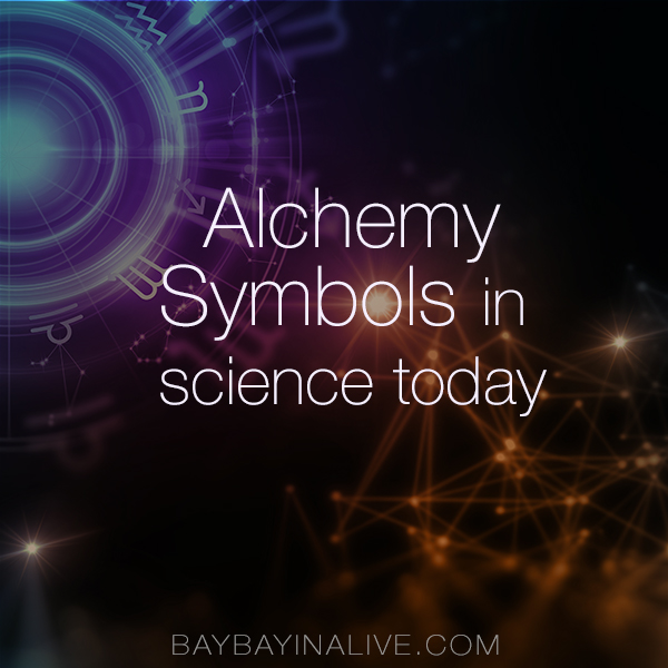 Alchemy symbols still used in science today. BaybayinAlive.com