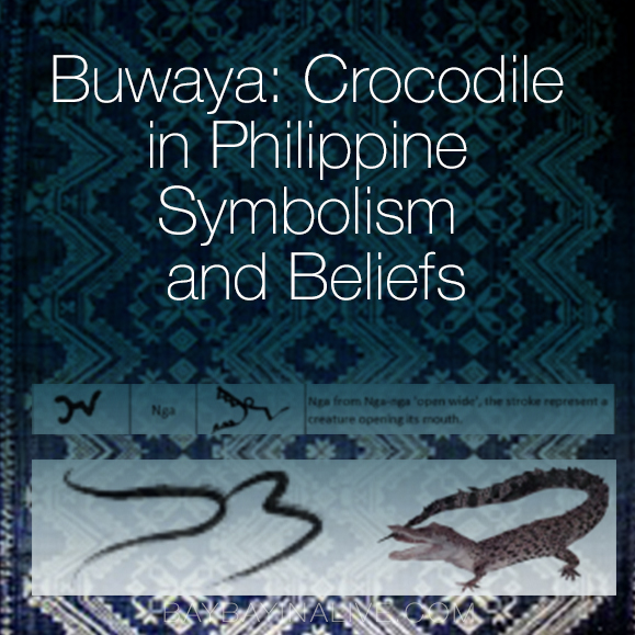 Buwaya Crocodile In Philippine Symbolism And Beliefs 1 Of 3