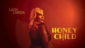 Lady Larisa & band 'Honeychild'