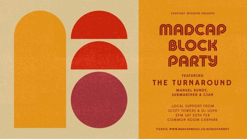 Madcap Block Party ft The Turnaround