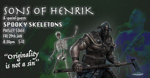 SONS of HENRIK & SPOOKY SKELETONS