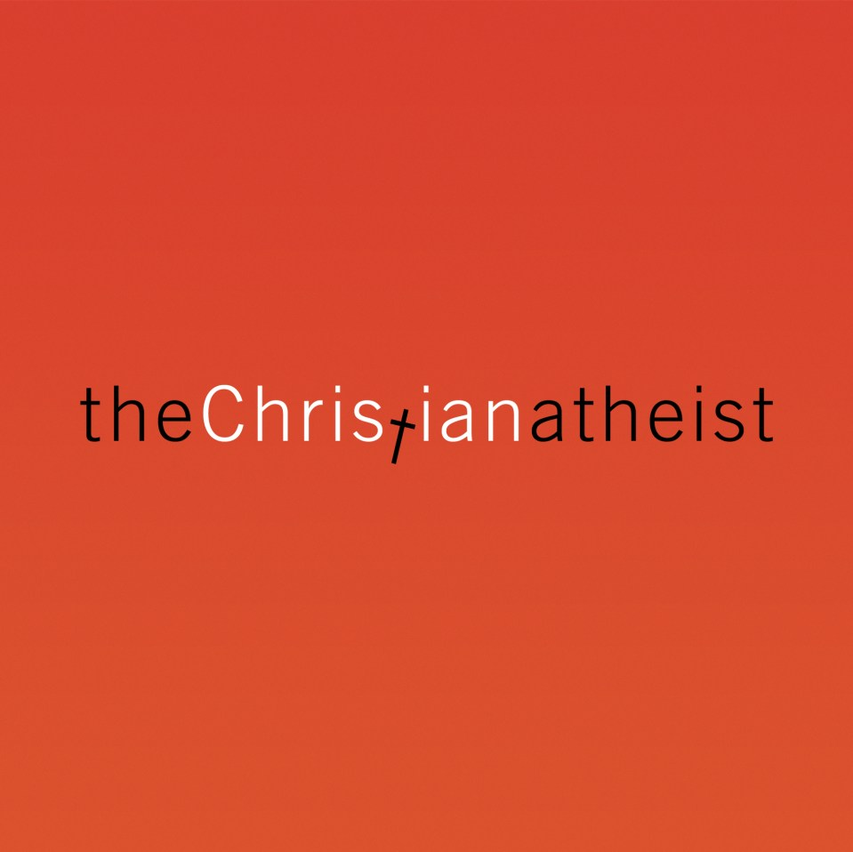 The Christian Atheist: Seeing Without Believing