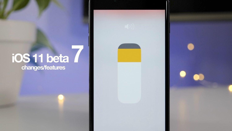 iOS 11 beta 7'deki yenilikler nelerdir?
