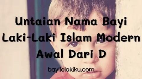Untaian Nama Bayi Laki-Laki Islam Modern Awal Dari D