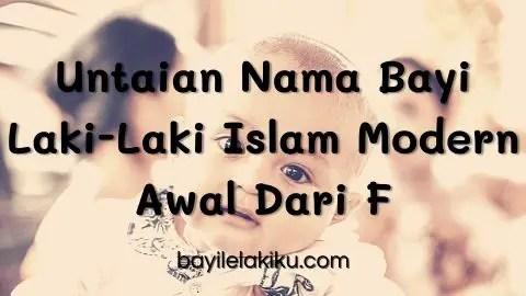 Untaian Nama Bayi Laki-Laki Islam Modern Awal Dari F