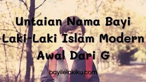 Untaian Nama Bayi Laki-Laki Islam Modern Awal Dari G