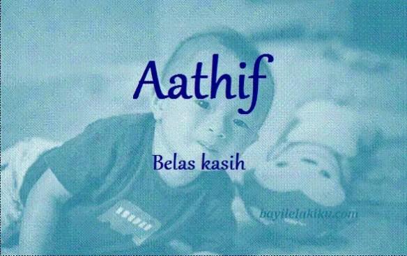 arti nama Aathif