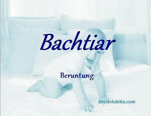 arti nama bachtiar