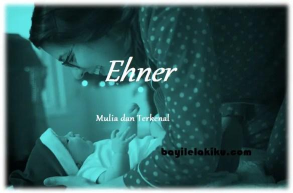 arti nama Ehner