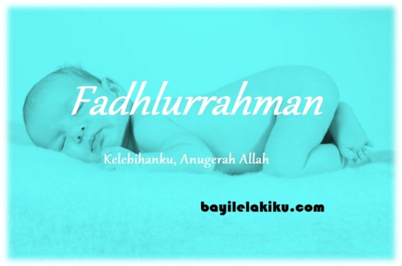 makna nama Fadhlurrahman