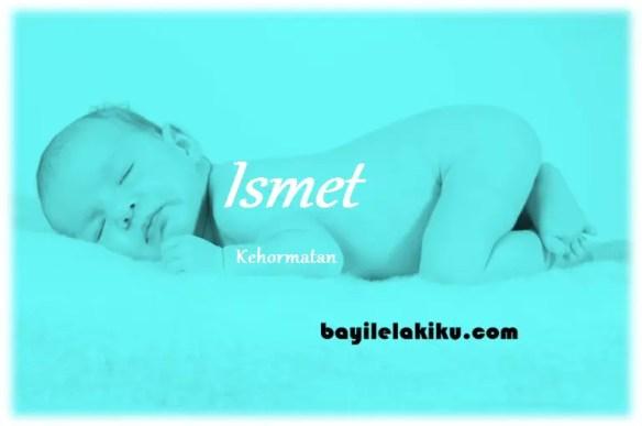 arti nama Ismet