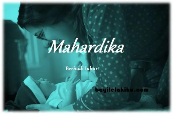arti nama Mahardika