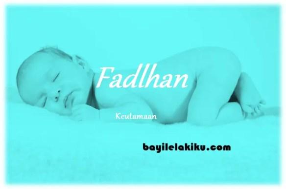 arti nama Fadlhan