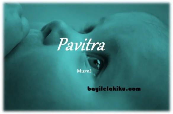 arti nama Pavitra