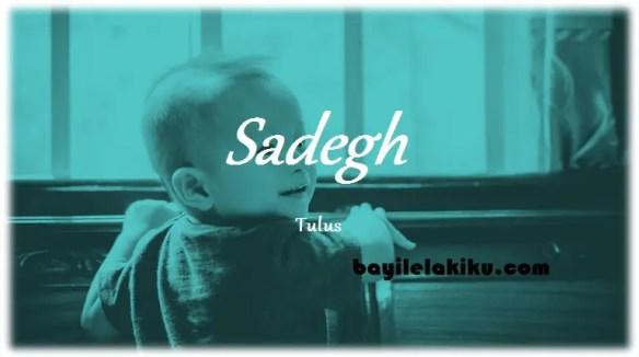 arti nama Sadegh