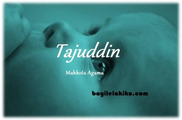 arti nama Tajuddin