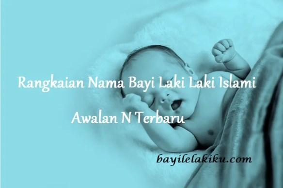 nama bayi laki laki islami awalan n