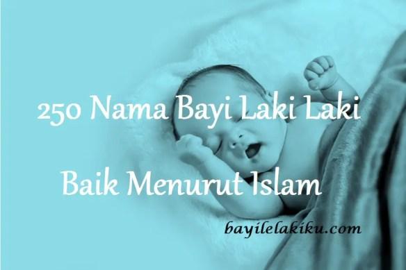 nama bayi laki laki islami yang baik