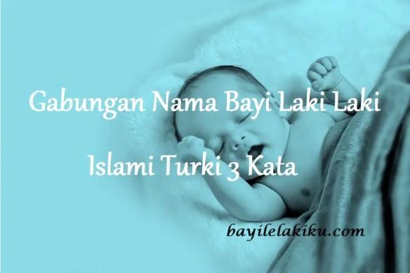 Nama Bayi Laki Laki Islami Turki