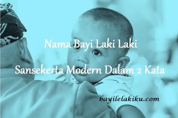 Nama Bayi Laki Laki Sansekerta Modern