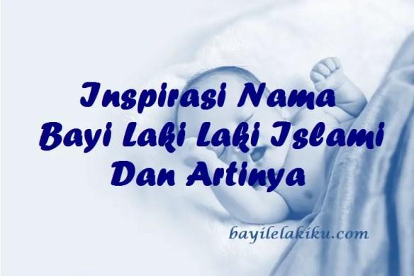 Inspirasi Nama Bayi Laki Laki Islami