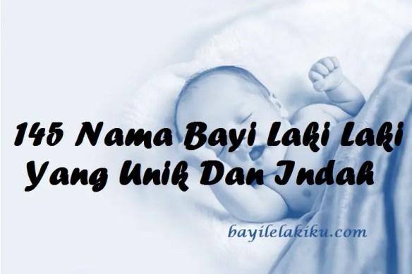 Nama Bayi Laki Laki Yang Unik Dan Indah