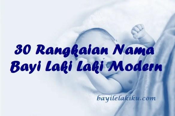 Rangkaian Nama Bayi Laki Laki Modern