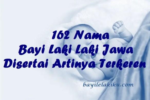 Nama Bayi Laki Laki Jawa Disertai Artinya