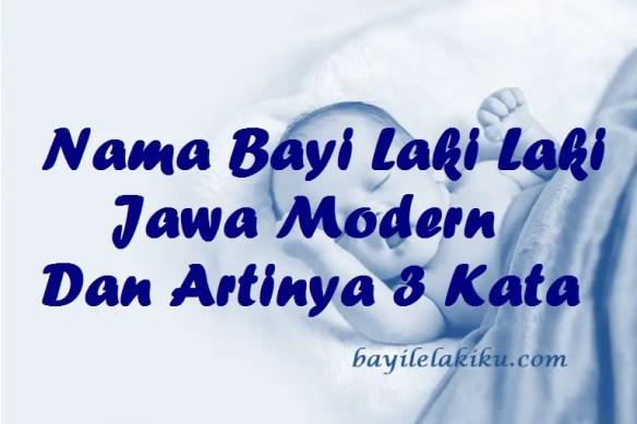 Nama Bayi Laki Laki Jawa Modern Dan Artinya