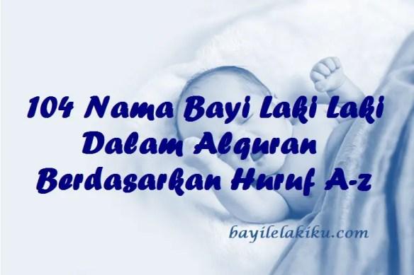 Nama Bayi Laki Laki Dalam Alquran