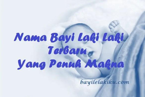 Nama Bayi Laki Laki Terbaru