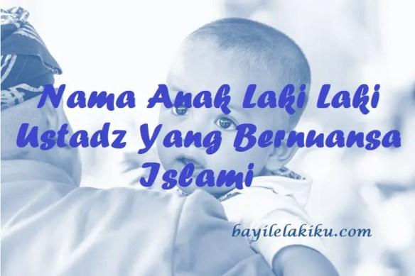 Nama Anak Laki Laki Ustadz