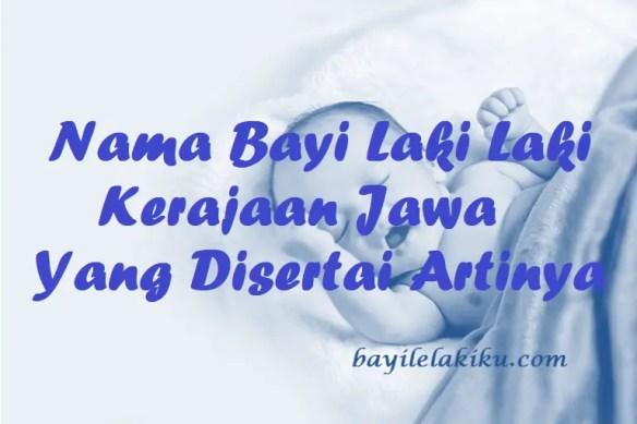 Nama Bayi Laki Laki Kerajaan Jawa