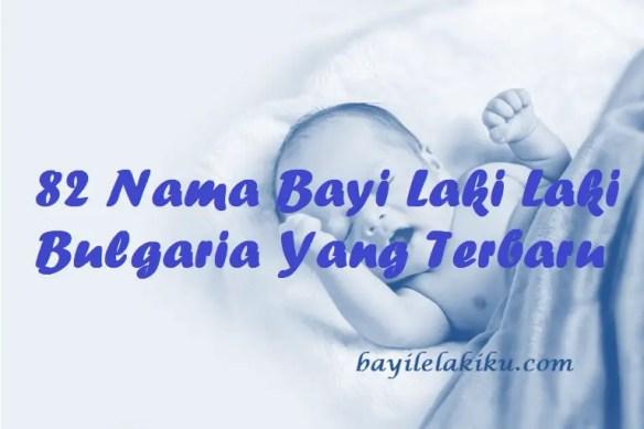 Nama Bayi Laki Laki Bulgaria