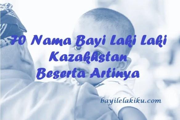 Nama Bayi Laki Laki Kazakhstan