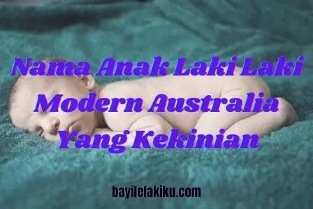 Nama Anak Laki Laki Modern Australia