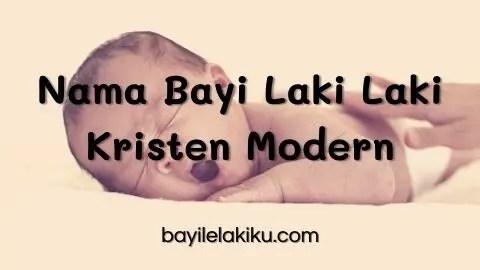 Nama Bayi Laki Laki Kristen Modern