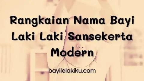 Rangkaian Nama Bayi Laki Laki Sansekerta Modern