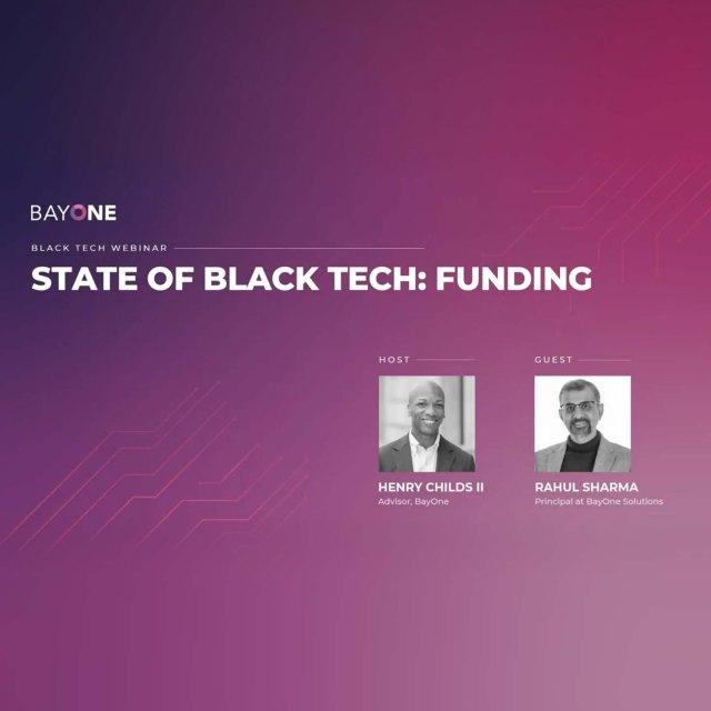 State of Black Tech with Rahul Sharma
