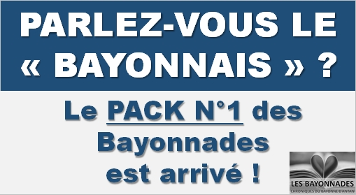Les Bayonnades Pack 1