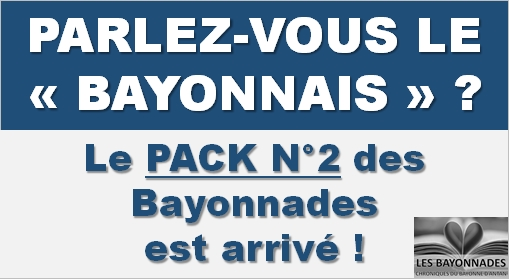 Bayonnades Pack 2