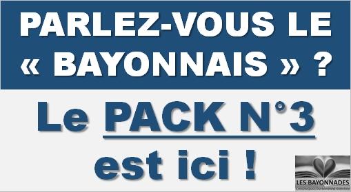 Bayonnades Pack 3