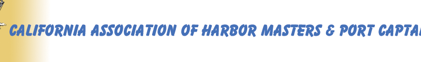 California Association of Harbor Masters and Port Captains – October 2013