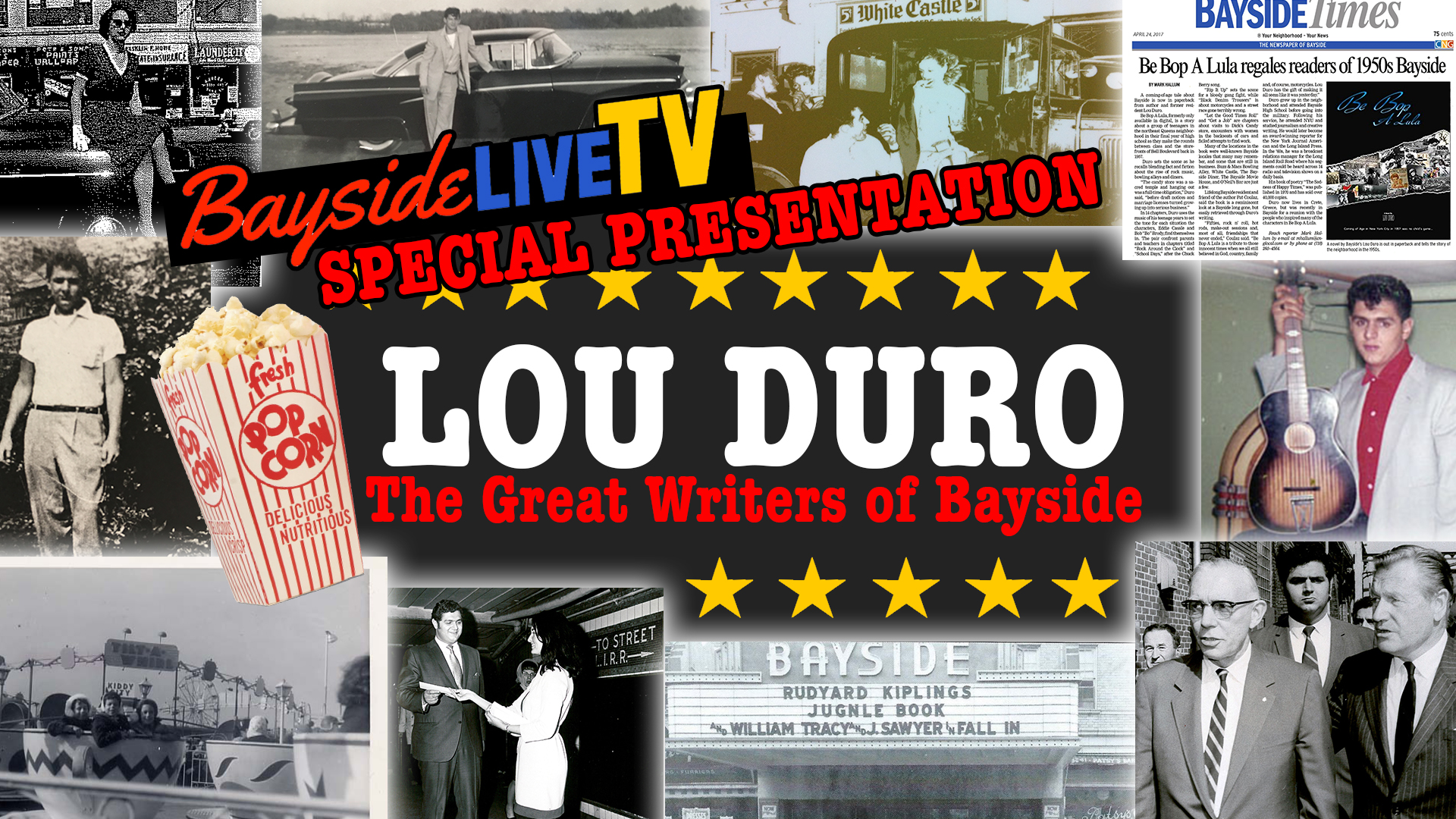 Lou Duro – The Great Writers of Bayside