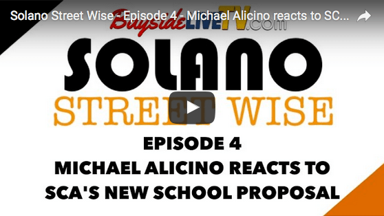 Solano Street Wise – Episode 4 – Michael Alicino reacts to SCA's New School Proposal