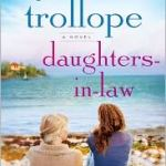 Domestic Sturm und Drang: Daughters-in-Law by Joanna Trollope