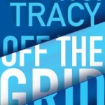 Monkeewrench Is Back: Off the Grid by P.J. Tracy