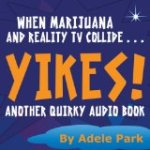 Last Day to Enter to Win Yikes! Another Quirky Audio Book by Adele Park
